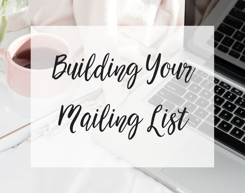 Building Your Mailing List