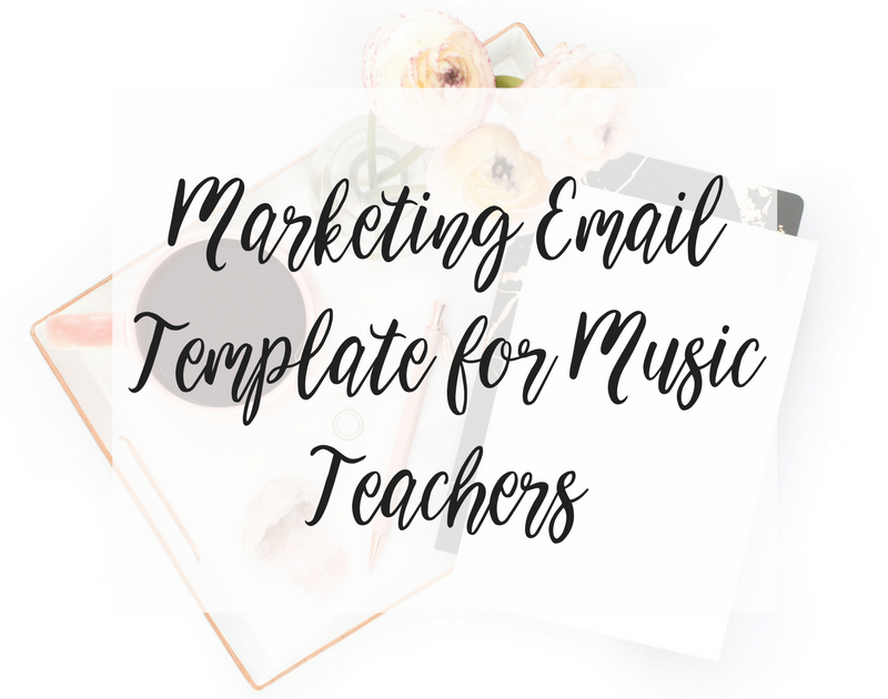 Marketing Email Template for Music Teachers