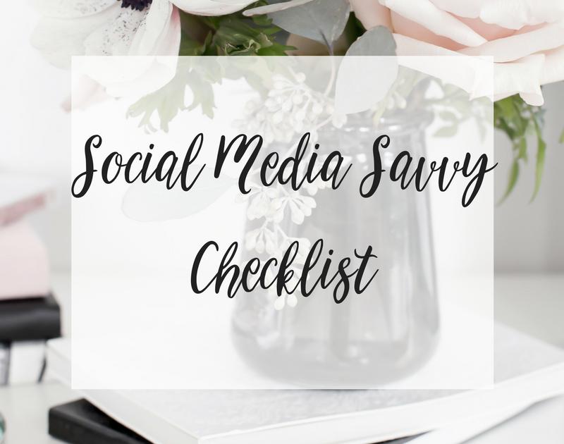 Social Media Savvy Checklist