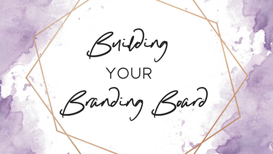 Building Your Branding Board
