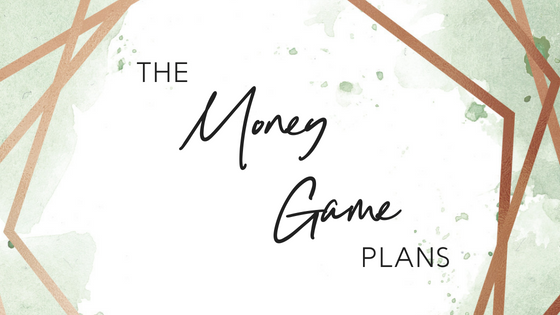 The Money Game Plans (Template and step-by-step processes for generating everything from 10k to 1.8million)