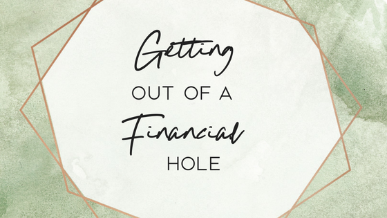 Getting Out of a Financial Hole