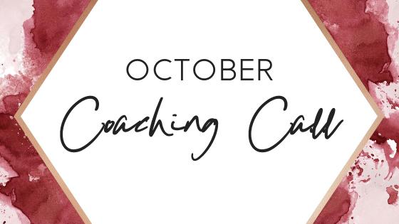 October Coaching Call