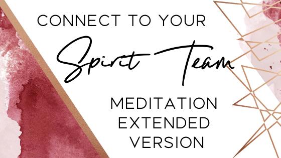 Connect to Spirit Team Meditation (Extended & live version)