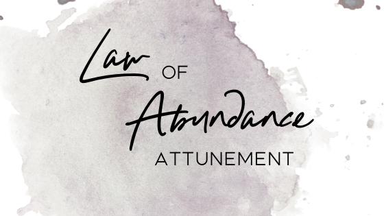 Law of Abundance Attunement